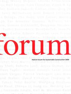 Basic Needs: First Holcim Forum 2004 in Zurich