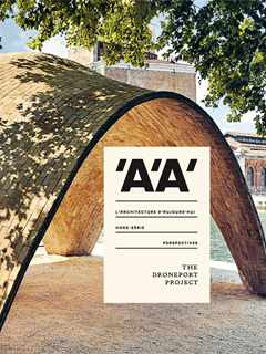 'A'A' Perspectives – The Droneport Project