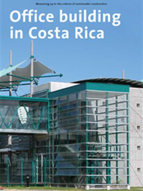 Office building in Costa Rica - Measuring up to the criteria of sustainable construction
