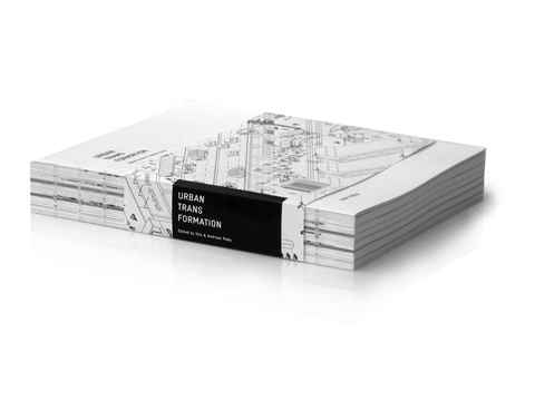 """New publication on """"Urban Transformation"""" based on the Holcim Forum 2007"""