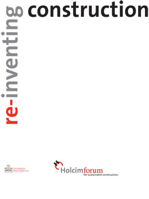 Re-Inventing Construction - Holcim Forum 2010 in Mexico City
