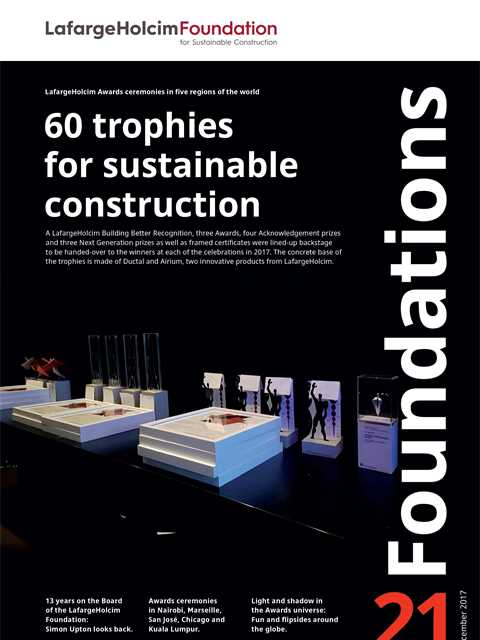The latest edition of Foundations, the magazine of the LafargeHolcim Foundation for …