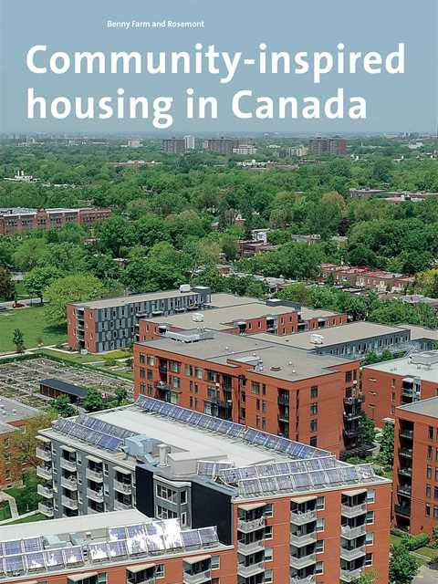 Benny Farm and Rosemont: Community-inspired housing in Canada
