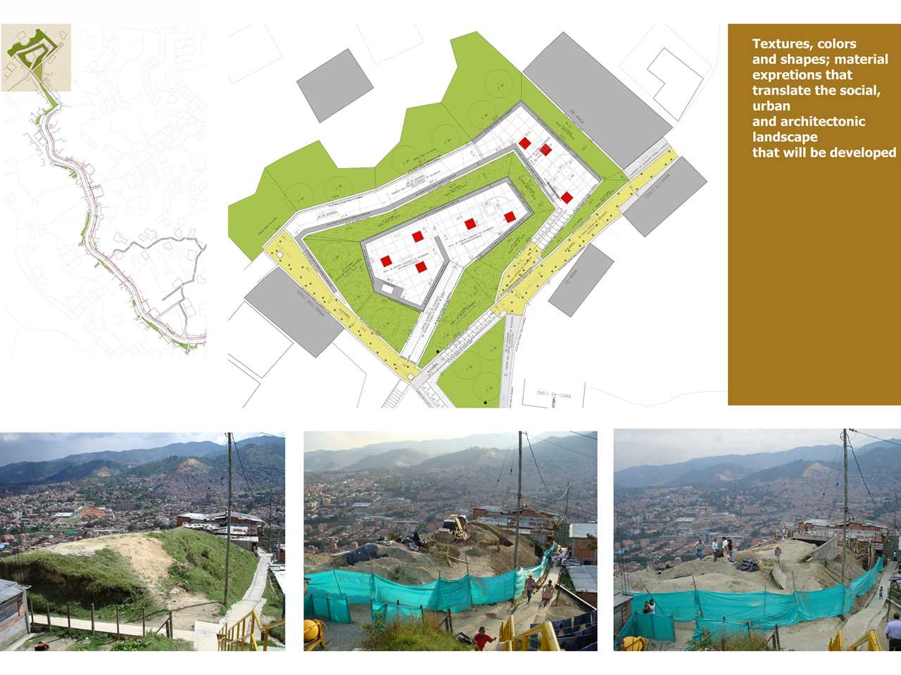 Project entry 2008 Latin America – Urban integration of an informal area, Medellín, Colombia