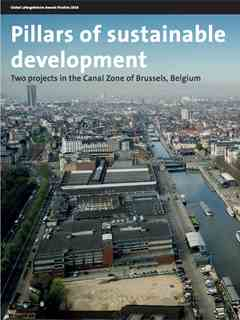 """""""Pillars of sustainable development: Two projects in the Canal Zone of Brussels, Belgium"""" …"""